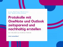 Protokolle mit OneNote und Outlook zeitsparend und nachhaltig erstellen
