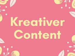 Webinar: Kreativer Content - Mit einfachen Mitteln zu außergewöhnlichem Content