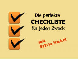 Webinar: Die perfekte Checkliste für jeden Zweck