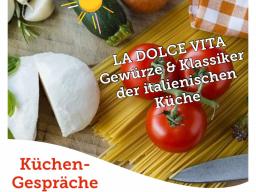 Webinar: Isabels Küchengespräche: La Dolce Vita und die italienische Küche mit Spicy's Gewürzmuseum