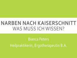 Webinar: Narben nach Kaiserschnitt - Was muss ich wissen?