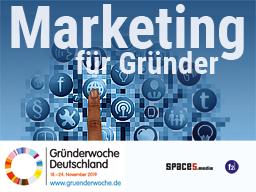 Webinar: Marketing für Gründer - Gründerwoche 2019