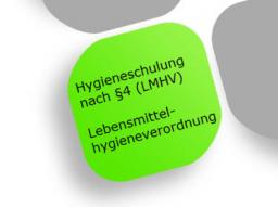 Webinar: Hygieneschulung nach §4 LMHV