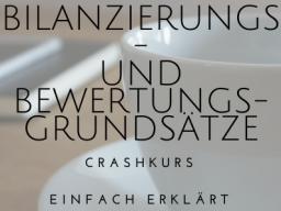 Webinar: Crashkurs Rechnungswesen: Bilanzierung und Bewertung