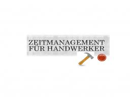 Webinar: Zeitmanagement für Handwerker