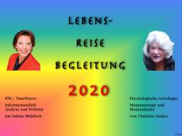 Webinar: Lebens-Reise-Begleitung 2020 - mit psychologischer Astrologie und Informationsfeldanalysen