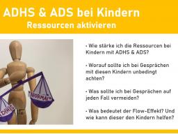 Webinar: ADHS & ADS bei Kindern - Ressourcen aktivieren