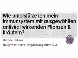 Webinar: Wie unterstütze ich mein Immunsystem mit ausgewählten antiviral wirkenden Pflanzen & Kräutern? Teil 5