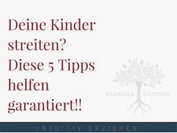 Webinar: Deine Kinder streiten? Diese 5 Tipps helfen garantiert!!