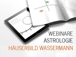 Webinar: Astrologie: Häuserbild Wassermann