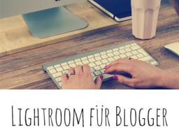 Webinar: Blogfotos optimieren in Lightroom