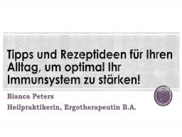 Webinar: Tipps & Rezeptideen für Ihren Alltag, um optimal Ihr Immunsystem zu stärken! Teil 6