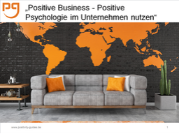 Webinar: Positive Business - Positive Psychologie im Unternehmen nutzen