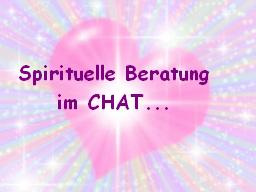 CHAT ~ Spirituelle Beratung ~ CHAT