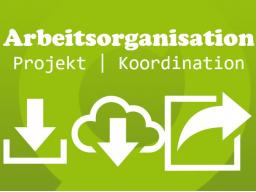 Webinar: Arbeitsorganisation für Projektmanagement und Koordination