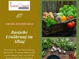 Webinar: Vortrag & Cooking: Basische Ernährung im Alltag einfach umgesetzt